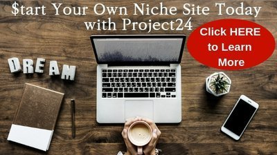 Start Your Niche Site Today with Project24