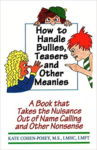 How to handle bullies by Cohen