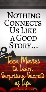 Nothing Connects us like a good story Secrets of Life in Teen Movies